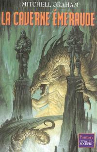 Le cinquième anneau. Volume 2, La caverne émeraude