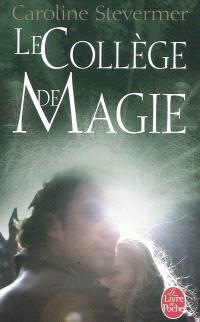 Le collège de magie
