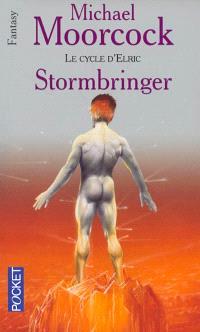 Le cycle d'Elric. Volume 8, Stormbringer