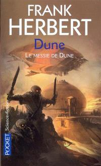 Le cycle de Dune. Volume 3, Le messie de Dune
