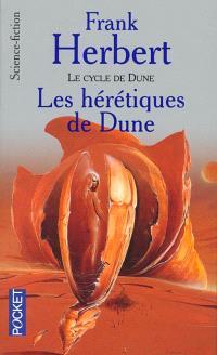 Le cycle de Dune. Volume 6, Les hérétiques de Dune