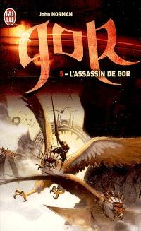 Le cycle de Gor. Volume 5, L'assassin de Gor