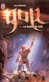 Le cycle de Gor. Volume 2, Le banni de Gor