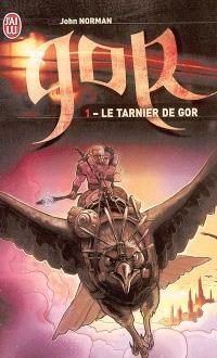 Le cycle de Gor. Volume 1, Le Tarnier de Gor