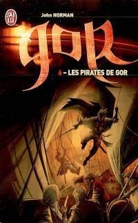 Le cycle de Gor. Volume 6, Les pirates de Gor