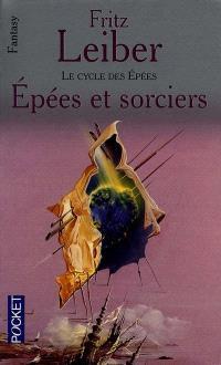 Le cycle des épées, Epées et sorciers