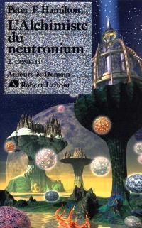 Le dieu nu. Volume 2-2, L'alchimiste du Neutronium : Conflit