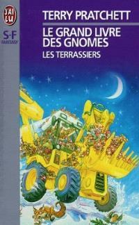 Le grand livre des gnomes. Volume 2, Les terrassiers