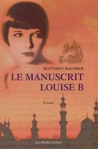 Le manuscrit Louise B.