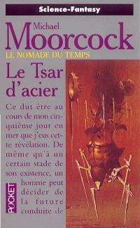 Le nomade du temps, Le tsar d'acier