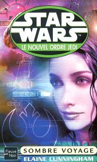 Le nouvel ordre Jedi. Volume 7, Sombre voyage