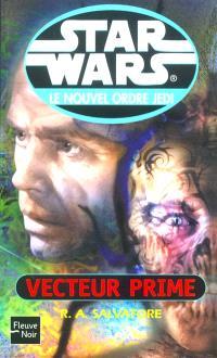 Le nouvel ordre Jedi. Volume 1, Vecteur Prime