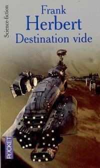 Le programme conscience. Volume 1, Destination vide