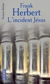 Le programme conscience. Volume 2, L'incident Jésus