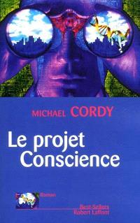 Le projet conscience