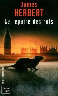 Le repaire des rats
