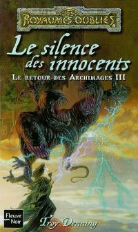 Le retour des archimages. Volume 3, Le silence des innocents