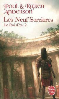 Le roi d'Ys. Volume 2, Les neuf sorcières