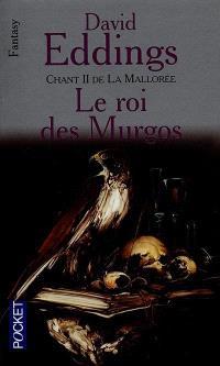 Le Roi des Murgos : chant II de la Mallorée