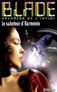 Le saboteur d'Harmonie