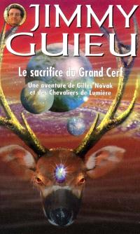 Le sacrifice du grand cerf