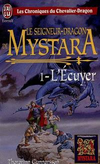Le seigneur-dragon de Mystara. Volume 1, L'écuyer