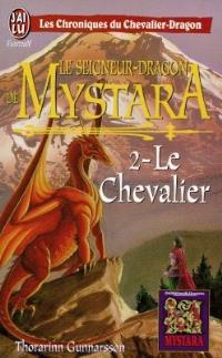 Le seigneur-dragon de Mystara. Volume 2, Le chevalier