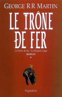Le trône de fer : l'intégrale. Volume 1