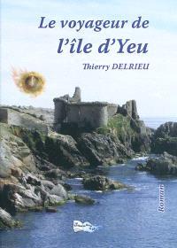 Le voyageur de l'île d'Yeu