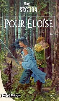 Leïlan. Volume 2, Pour Eloïse