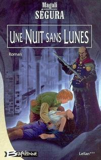 Leïlan. Volume 3, Une nuit sans lunes