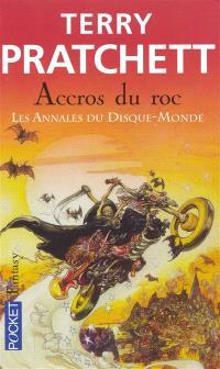 Les annales du Disque-monde. Volume 16, Accrocs du roc