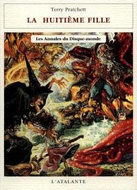 Les annales du Disque-monde. Volume 3, La huitième fille