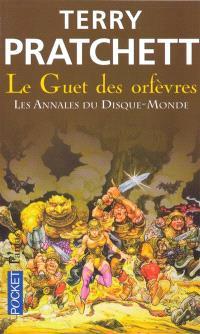 Les annales du Disque-monde. Volume 15, Le guet des orfèvres