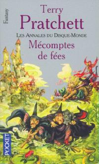 Les annales du Disque-monde. Volume 12, Mécomptes de fées