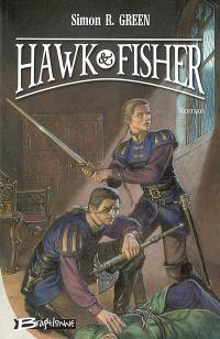 Les aventures de Hawk et Fisher. Volume 1, Hawk & Fisher