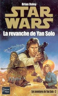 Les aventures de Yan Solo. Volume 2, La revanche de Yan Solo