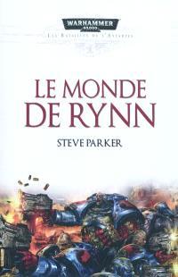 Les batailles de l'Astartes, Le monde de Rynn