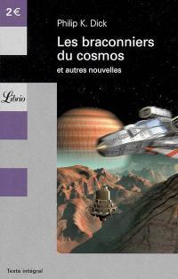 Les braconniers du cosmos : et autres nouvelles