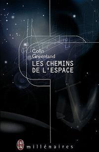 Les chemins de l'espace