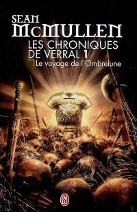 Les chroniques de Verral. Volume 1, Le voyage de l'Ombrelune