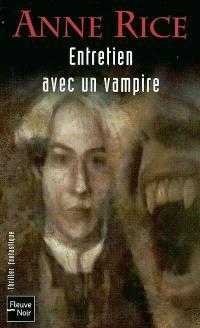 Les chroniques des vampires, Entretien avec un vampire