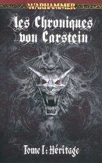 Les chroniques von Carstein. Volume 1, Héritage