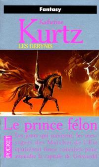 Les Derynis. Volume 12, Le prince félon