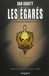 Les égarés : un omnibus des Fantômes de Gaunt. Volume 2