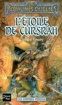 Les empires perdus. Volume 3, L'étoile de Cursrah