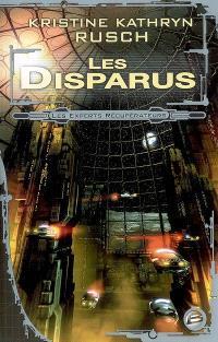 Les experts récupérateurs. Volume 1, Les disparus