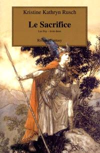 Les Fey. Volume 2, Le sacrifice
