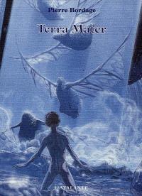 Les guerriers du silence. Volume 2, Terra Mater