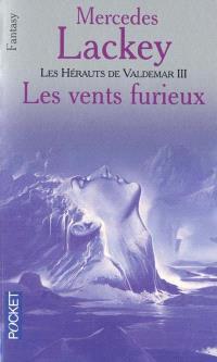 Les hérauts de Valdemar. Volume 12, Les vents furieux